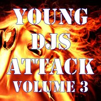 Young Djs Attack, Vol. 3 — сборник