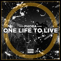 One Life to Live — Phora