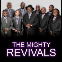A Revival — The Mighty Revivals