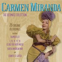 The Ultimate Collection — Carmen Miranda