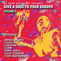 Give a Soul to Your Groove, Vol. 3 — сборник
