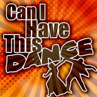 Can I Have This Dance — Starsound Orchestra