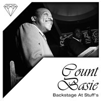 Backstage At Stuff's — Count Basie