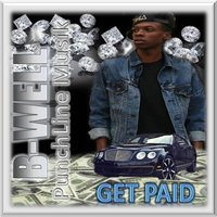 Get Paid — B-Well