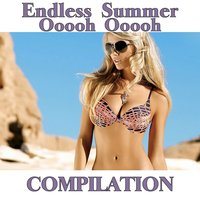 Endless Summer Ooooh Ooooh Compilation — сборник