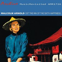 Inn of the Sixth Happiness — Malcolm Arnold, London Royal Philharmonic