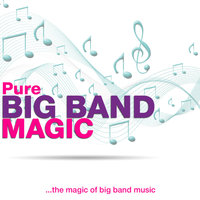 Pure Big Band Magic — сборник