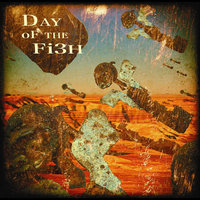 Day of the Fish — Day of the Fish