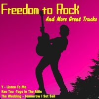 Freedom to Rock and More Great Tracks — сборник