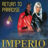 Return to Paradise — Imperio