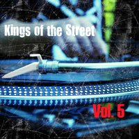 Kings of the Streets, Vol. 5 — сборник