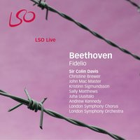Beethoven: Fidelio — London Symphony Orchestra