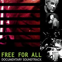 Free For All Documentary Soundtrack — сборник