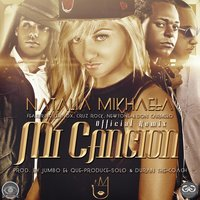 Mi Cancion — Lennox, NewTone, Cruz Rock, Natalia Mikhaela, Don Carmelo