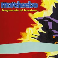 Fragments Of Freedom — Morcheeba