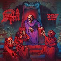 Scream Bloody Gore — Death