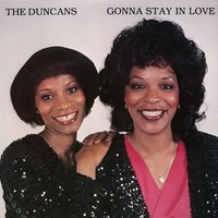 Gonna Stay in Love — The Duncans