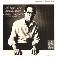 Sunday At The Village Vanguard — The Bill Evans Trio