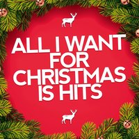 All I Want for Christmas Is Hits — Christmas Hits, All I Want for Christmas Is You, Relaxing Christmas Music Moment, All I want for Christmas is you, Christmas Hits, Canzoni di Natale, Christmas Carols Orchestra, Франц Шуберт