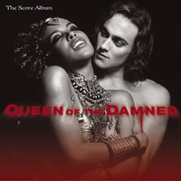 Queen Of The Damned - The Score Album — Richard Gibbs, Queen Of The Damned - The Score Album
