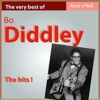 The Very Best of Bo Diddley: The Hits! — Bo Diddley