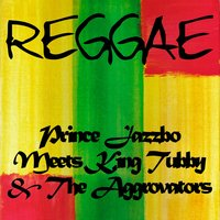 Prince Jazzbo Meets King Tubby & The Aggrovators — Prince Jazzbo