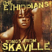 Songs from Skaville — The Ethiopians