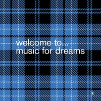 Welcome To… Music For Dreams_Compiled By Kenneth Bager — сборник