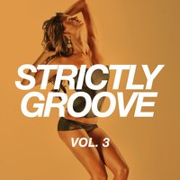Strictly Groove, Vol. 3 — сборник