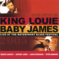 Live At the Waterfront Park Blues Festival — King Louie  & Baby James