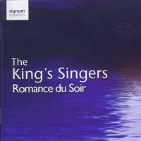 Romance Du Soir — The King's Singers