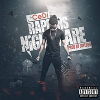 Rappers Nightmare — Cedi