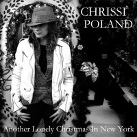 Another Lonely Christmas in New York — Chrissi Poland