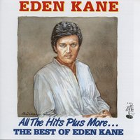 All The Hits Plus More By Eden Kane — Eden Kane