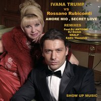 Amore Mio, Secret Love — Ivana Trump, Rossano Rubicondi