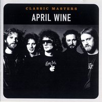Classic Masters — April Wine