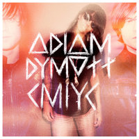 Catch Me If You Can — Adiam Dymott feat. Bjorn Dixgard