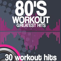 80's Workout Greatest Hits — сборник