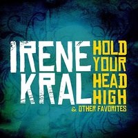 Hold Your Head High & Other Favorites — Irene Kral