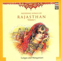 Wedding Songs Of Rajasthan — Langas And Manganiars