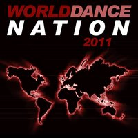 World Dance Nation 2011 — сборник