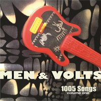 1005 Songs, Vol. 1 & 2 — Men & Volts