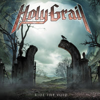 Ride The Void — Holy Grail