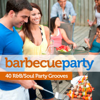 Barbecue Party: 40 Soul/R&B Party Grooves — сборник