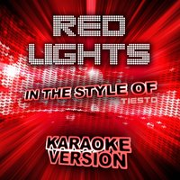 Red Lights (In the Style of Tiesto) - Single — Ameritz Karaoke Entertainment