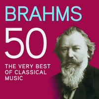 Brahms 50, The Very Best Of Classical Music — сборник
