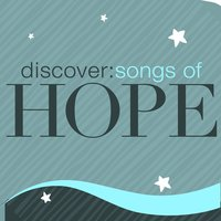 Discover: Songs Of Hope — сборник