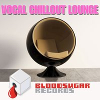 Vocal Chillout Lounge — Unghost