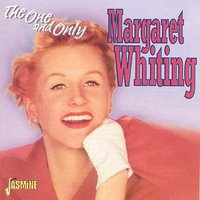 The One And Only — Margaret Whiting
