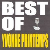 Best of Yvonne Printemps — Yvonne Printemps